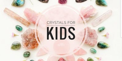 CRYSTALS FOR KIDS