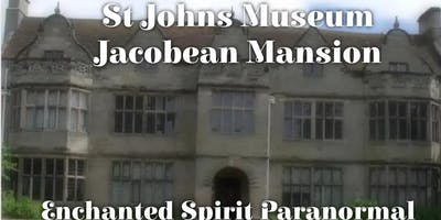 Ghost Hunt at St Johns Museum in Warwick
