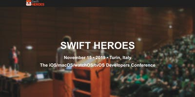 Swift Heroes 2019 - The Swift Conference (15 November)