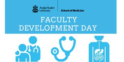 School Of Medicine - Faculty Development Day - Wednesday 22nd May