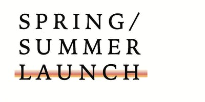 Spring Summer Launch