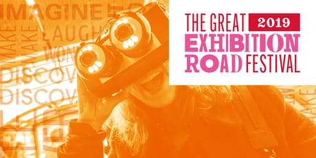 The Great Exhibition Road Festival 2019 billets