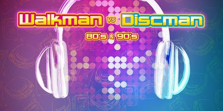 Walkman vs Discman in Zutphen (Gelderland) 28-09-2019 tickets