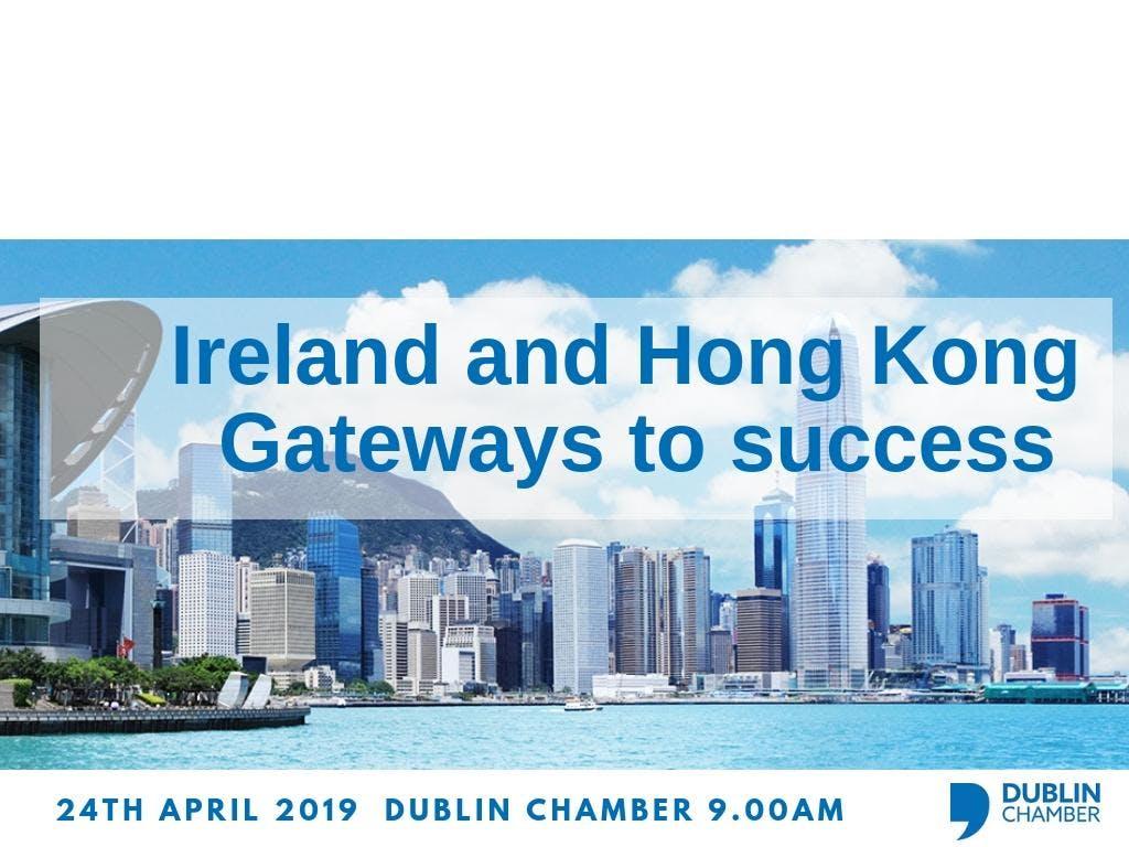 Business Briefing - Ireland & Hong Kong: Gateways to Success