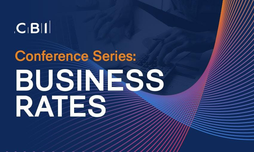 CBI Conference Series: Business Rates