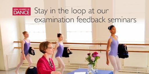 RAD Examinations Feedback Seminar - South East of England