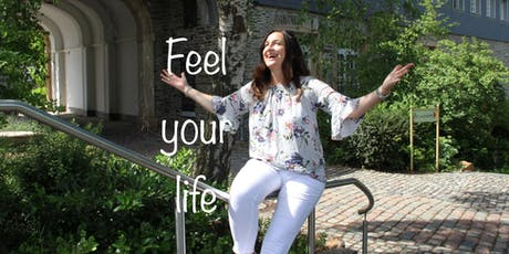 Feel your life- Tagesworkshop Tickets