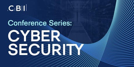 CBI Conference Series: Cyber Security tickets