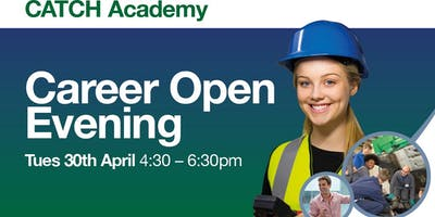 Career Open Evening - CATCH Academy