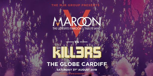 Maroon V vs The Kill3rs (The Globe, Cardiff)