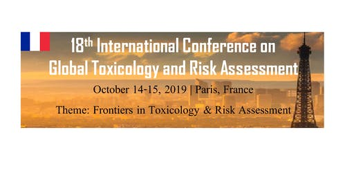 18th International Conference on  Global Toxicology and Risk Assessment