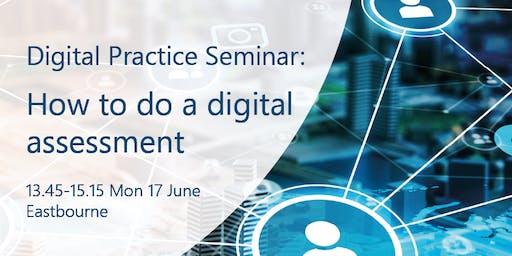 How to do a digital assessment