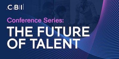 CBI Conference Series: The Future of Talent