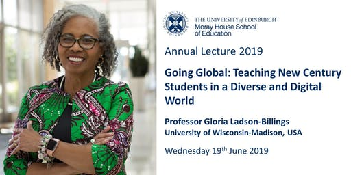 Moray House Annual Lecture 2019: Professor Gloria Ladson-Billings
