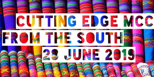 Pre-Conference Institute: Cutting Edge MCC from the South