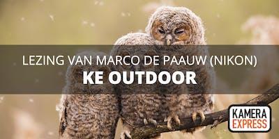 KE OUTDOOR LEZING NIKON AMBASSADEUR - MARCO DE PAAUW