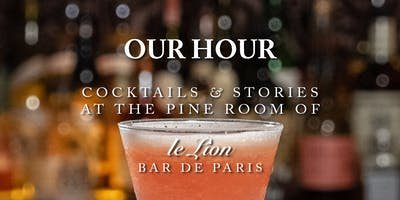 OUR HOUR Cocktails & Stories