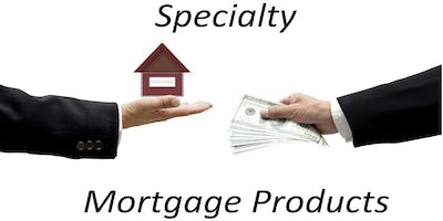 "New! ""Specialty Mortgage Products!""  3 Hour CE Free  Peachtree Corners"