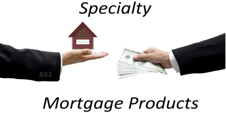 "New! ""Specialty Mortgage Products!""  3 Hour CE Free  Peachtree Corners tickets"