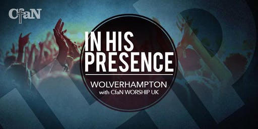 In His Presence with Jordan Morris - Wolverhampton