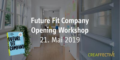 Future Fit Company - Opening Workshop