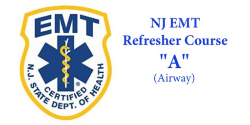 "NJ EMT Refresher ""A"""