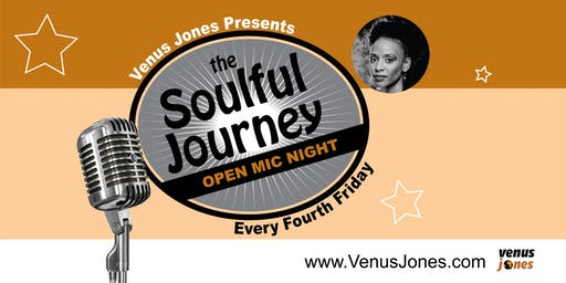 The Soulful Journey Open Mic - Fourth Friday