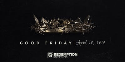 Good Friday at Redemption Church