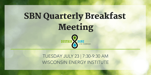 July Sustainable Business Network Meeting