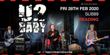 U2Baby (Sub89, Reading) tickets