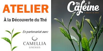 Atelier « À la Découverte du Thé » - avec Camellia Sinensis