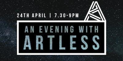 An evening with Artless