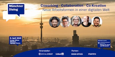 Münchner Dialog: Coworking - Collaboration - Co-Kreation