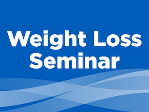 Surgical Weight Loss Information Session tickets