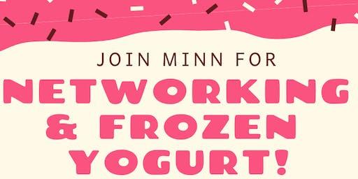MINN Networking & Frozen Yogurt!