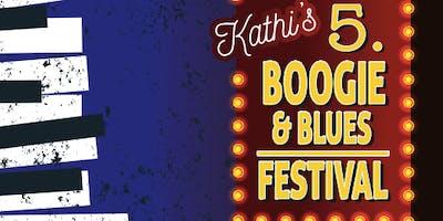Kathi's 5. Boogie & Blues Festival
