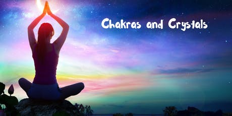 Chakras and Crystals tickets