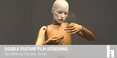 Double Feature Film Screening by Olympia Stone