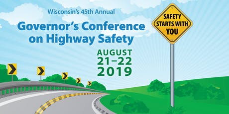 45th Governor's Conference on Highway Safety tickets