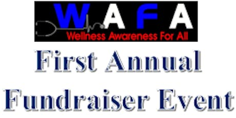 WAFA First Annual Gala Fundraiser Event 2019 tickets