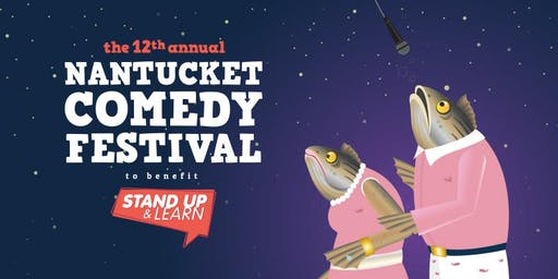 Nantucket Comedy Festival Patron Passes 2019