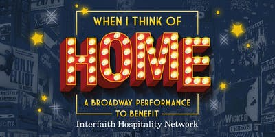 When I Think of Home - A Broadway Performance to benefit IHN