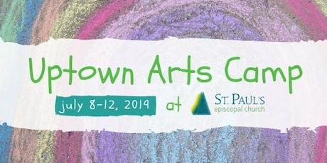 Uptown Arts Camp 2019 tickets