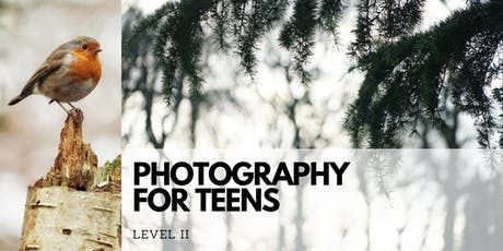 Photography For Teens Level II tickets