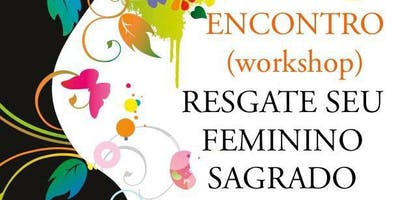 RESGATE SEU FEMININO SAGRADO