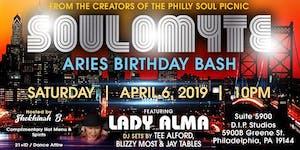 SOULOMYTE | Aries Birthday Bash w Lady Alma | SAT Apr...