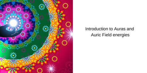 Introduction to Auras and Auric Field energies