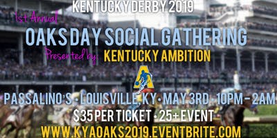 1st Annual Kentucky Ambition - Oaks Day Social Gathering