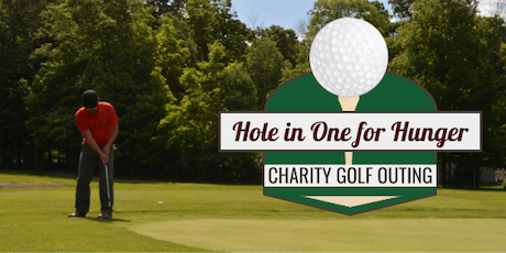 2019 Hole in One for Hunger Golf Outing tickets