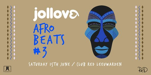 Jollove | Afrobeats #3 - Club Red Leeuwarden